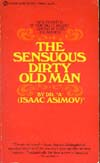 Cover of The Sensuous Dirty Old Man