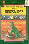 Cover of How Did We Find Out About Dinosaurs?