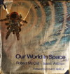 Cover of Our World in Space