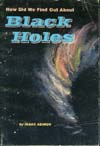 Cover of How Did We Find Out About Black Holes?