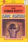 Cover of How Did We Find Out About Our Human Roots?