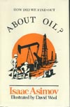 Cover of How Did We Find Out About Oil?