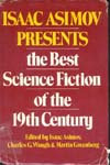 Cover of Isaac Asimov Presents the Best Science Fiction of the 19th Century