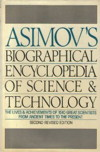 Cover of Asimov's Biographical Encyclopedia of Science and Technology, 3d Ed.
