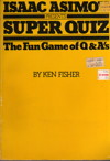 Cover of Isaac Asimov Presents Superquiz