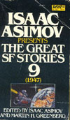 Cover of Isaac Asimov Presents the Great SF Stories 9, 1947