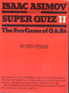 Cover of Isaac Asimov Presents Superquiz 2