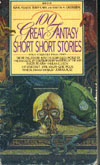 Cover of One Hundred Great Fantasy Short-short Stories