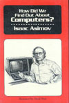 Cover of How Did We Find Out About Computers?