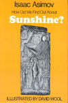 Cover of How Did We Find Out About Sunshine?