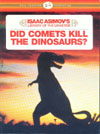 Cover of Did Comets Kill the Dinosaurs?