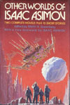 Cover of Other Worlds of Isaac Asimov