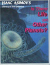 Cover of Is There Life On Other Planets?