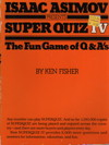 Cover of Isaac Asimov Presents Superquiz 4