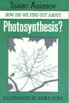 Cover of How Did We Find Out About Photosynthesis?