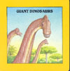 Cover of Giant Dinosaurs