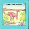Cover of Small Dinosaurs