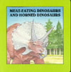 Cover of Meat-eating Dinosaurs and Horned Dinosaurs