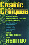 Cover of Cosmic Critiques: How and Why Ten Science Fiction Stories Work