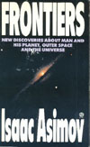 Cover of Frontiers: New Discoveries About Man and His Planet, Outer Space and the Universe