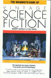 Cover of The Mammoth Book of Vintage Science Fiction