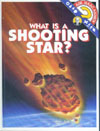 Cover of What Is a Shooting Star?