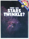 Cover of Why Do Stars Twinkle?