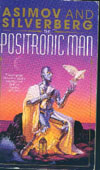 Cover of The Positronic Man