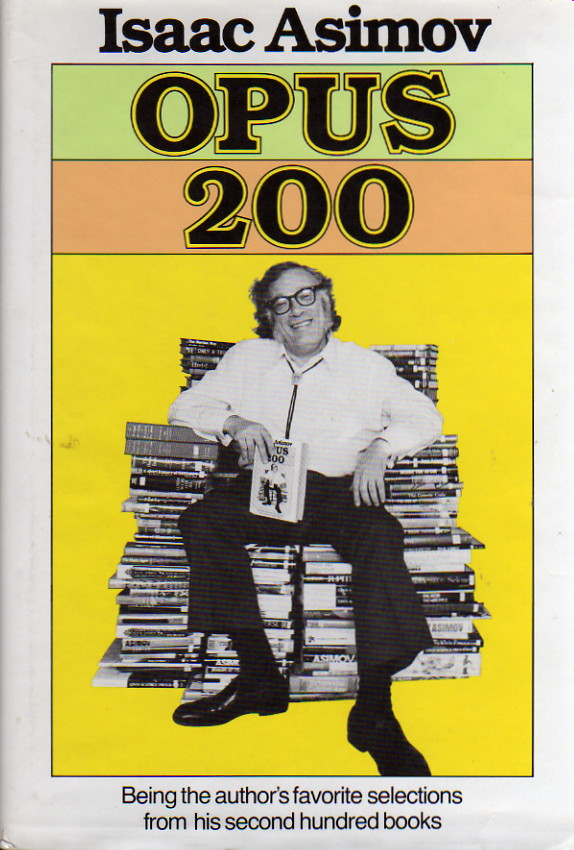 Opus Two Hundred Isaac Asimov